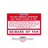 Holden BEWARE OF FAN decal HZ WB Commodore VB VC VH VK VL +Torana LX
