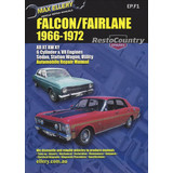 Ford Falcon Fairlane XR XT XW XY Vehicle Workshop Repair Manual 1966-72