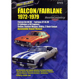 Ford Falcon Fairlane XA XB XC ZF ZG ZH Factory Workshop Repair Manual 1972-79