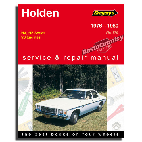 Holden HX HZ - V8 Workshop Service + Repair Manual 1976-80 book 253 308 4.2 5.0